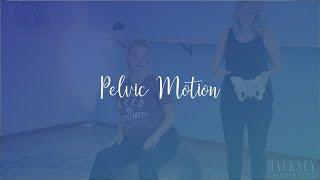 Pelvic Motion