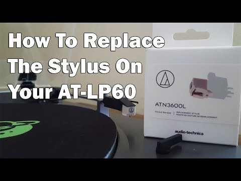 How To Replace The Stylus On Your AT-LP60