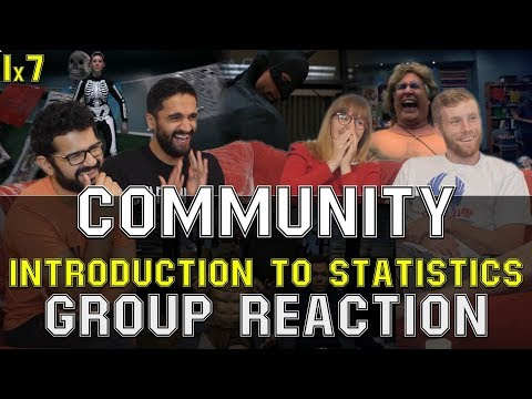 Community - 1x7 Introduction to Statistics - Group Reaction