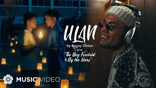 "Ulan - Bugoy Drilon (Music Video) | From ""The Boy Foretold By the Stars"