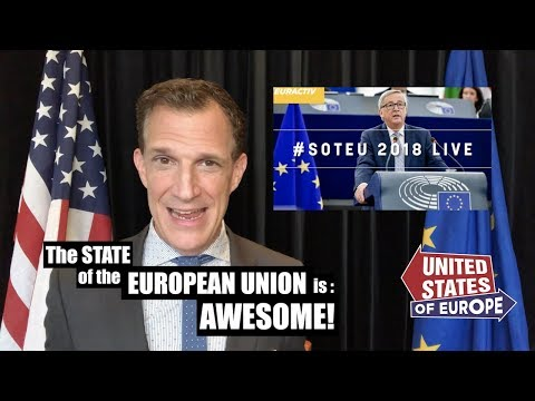 The State of the EU is AWESOME  United States of Europe