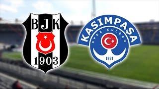 Beşiktaş Kasımpaşa maçı ne zaman 2017