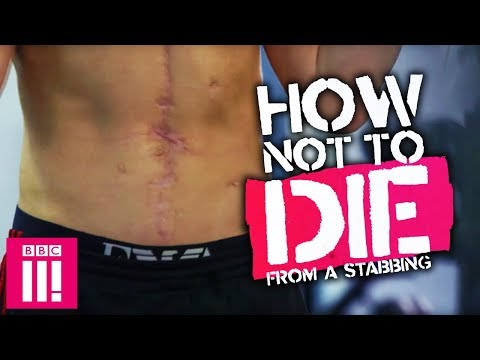 How Not To Die From A Stabbing