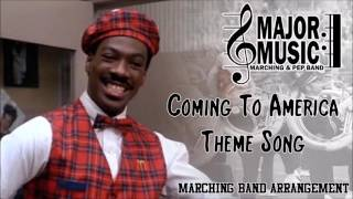 """Coming To America"" Theme Song Marching/Pep Band Music Arrangement"