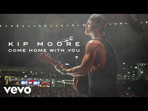 Kip Moore - Come Home With You (Audio)