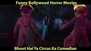 Funny Bollywood Horror Movies - Bhoot hai ya Comedian