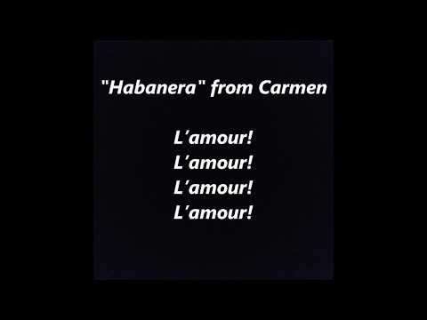 Habanera Bizet Carmen French opera LYRICS WORDS lamour l'amour FAVORITE TRENDING SING ALONG SONGS