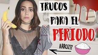 10 TRUCOS PARA EL PERIODO QUE TIENES QUE SABER! | What The Chic
