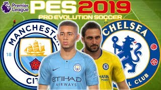 Manchester City vs Chelsea Prediction | English Premier League 10th Feb | PES 2019 Gameplay
