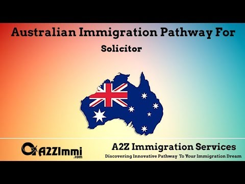 Solicitor | 2020 | PR / Immigration Requirements For Australia