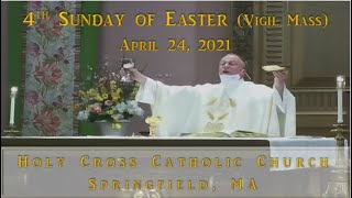 4th Sunday of Easter (Vigil Mass)