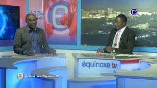 THE 6PM NEWS (GUEST: NGOCHIA Fidel's ) FRIDAY NOVEMBER 16th 2018-EQUINOXE TV