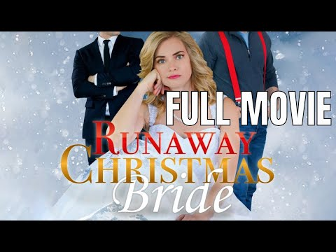 Runaway Christmas Bride | Full Comedy Movie