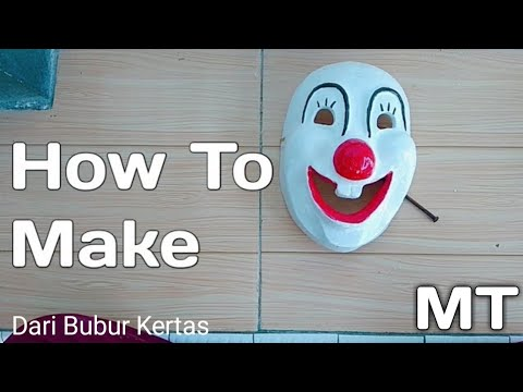 Cara Membuat Topeng Badut Comic 8|How to make a mask Clown(Bubur kertas)