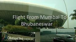 FLIGHT FROM MUMBAI TO BHUBANESWAR (LANDING FROM CHANDAKA SIDE)