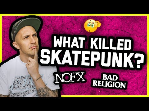 90s SKATEPUNK IS DEAD? NOFX, Bad Religion, Pennywise, The Offspring