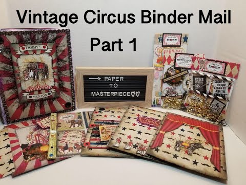 How to make a Vintage Circus Binder Mail Part 1 - DIY - Paper to Masterpiece