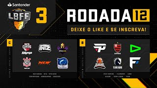 LBFF - Rodada 12 - Grupos C e B | Free Fire
