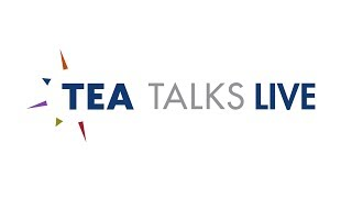 TEA Talks LIVE: Working in China
