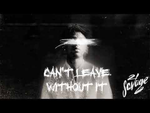 21 Savage - Can't Leave Without It (Official Audio)