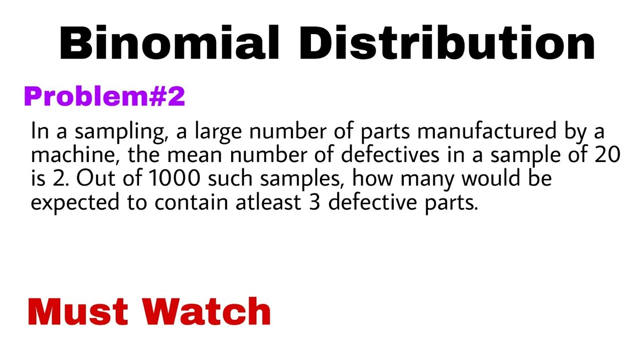 3. Binomial Distribution | Concept and Problem#2