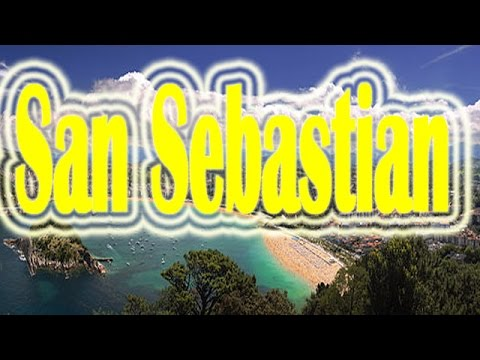Travel Vedeo in San Sebastian