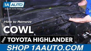 How to Replace Install Cowl 04 Toyota Highlander
