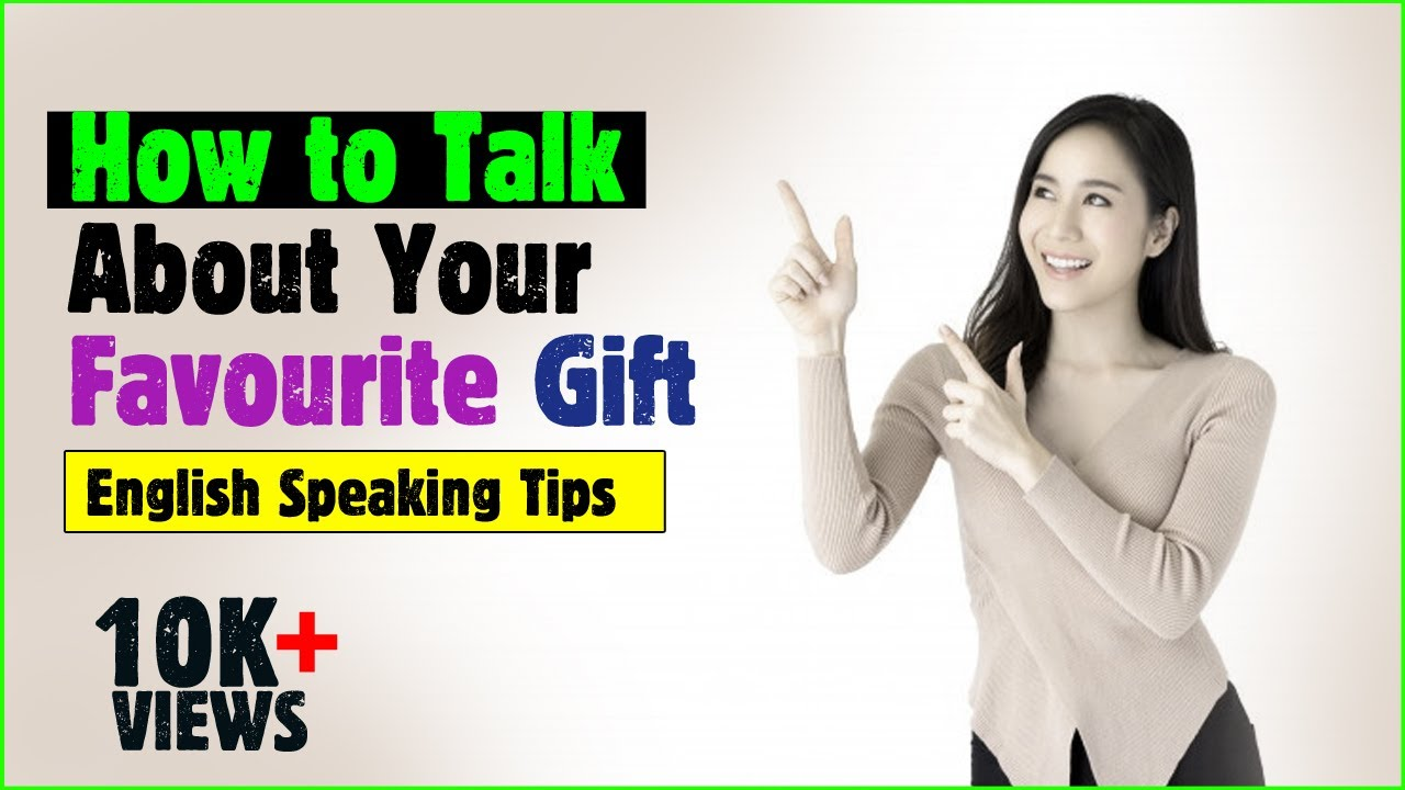 HOW TO TALK YOUR FAVORITE