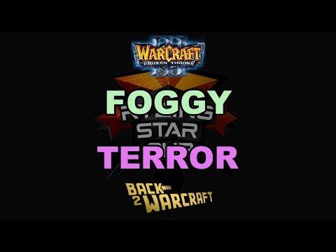 WC3 - Ryzing Star Cup #5 - SF: [NE] Foggy vs. Terror [UD]