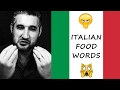 HOW TO PRONOUNCE ITALIAN FOOD   Italian Words You Have Been Saying Wrong