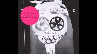 The Machine - Continental Drift (Joe Claussell Re-Interpretation)