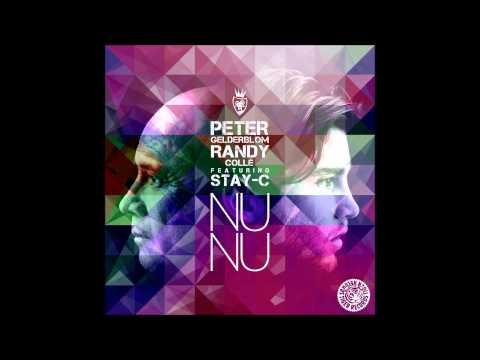 Peter Gelderblom & Randy Collé Feat. Stay-C -Nu Nu(Tiger Records)