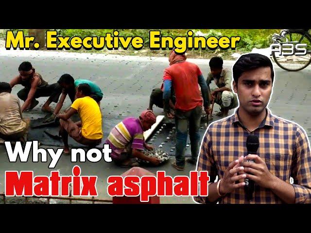 Why not  Matrix asphalt |Road construction in Balangir, ABS NEWS