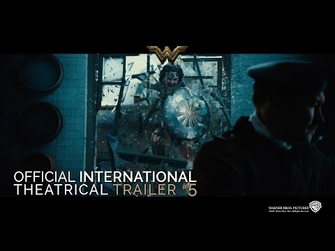 Wonder Woman [Official International Theatrical Trailer #5 in HD (1080p)]