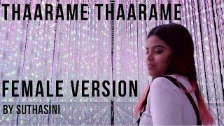 Kadaram Kondan | Thaarame Thaarame Female Version | Suthasini | Ghibran