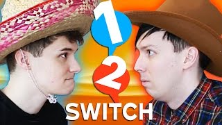 1-2-Switch - DAN vs. PHIL!