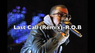 Kanye West- Last Call (R.O.B remix)