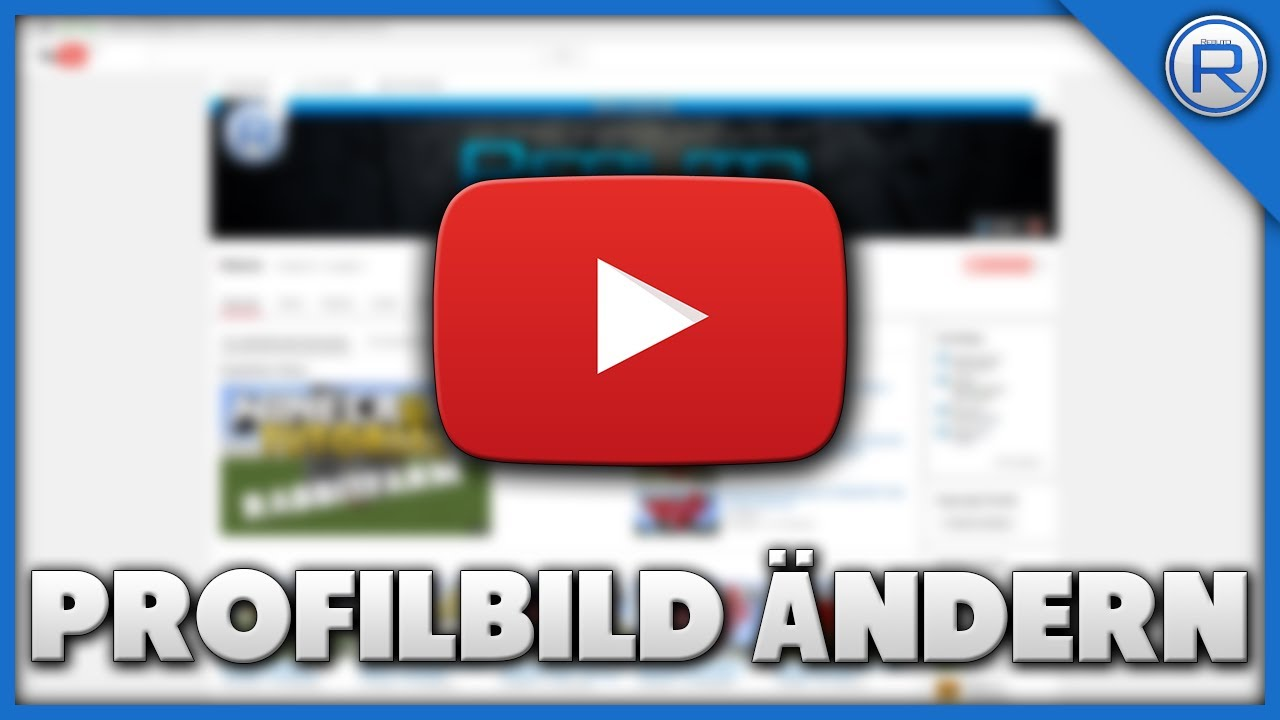 Youtube PROFILBILD ÄNDERN Tutorial - YouTube