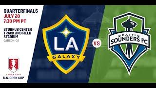 2016 Lamar Hunt U.S. Open Cup - Quarterfinal: LA Galaxy vs. Seattle Sounders