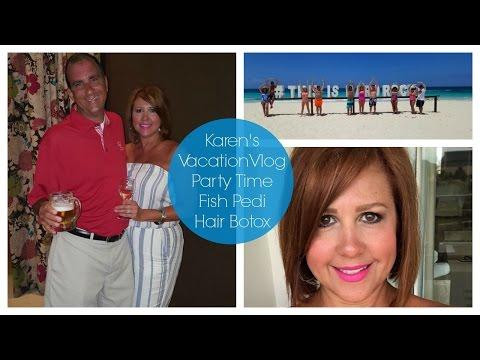 Karen's Punta Cana Vacation | Fish Pedi & Hair Botox