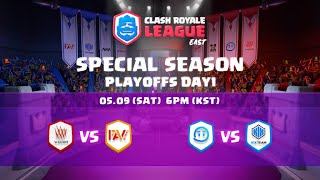 Clash Royale League East 2020 Special Season - PLAYOFF DAY.1