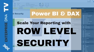 Scale Your Power BI Reporting with Row Level Security