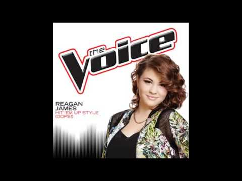 Reagan James   Hit 'Em Up Style Oops!   Studio Version   The Voice 7