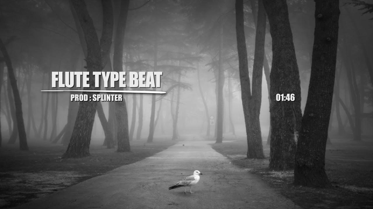 Flute Type Beat - 140 BPM Beat