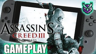 Assassin's Creed III Remastered Switch Gameplay Docked & Handheld!