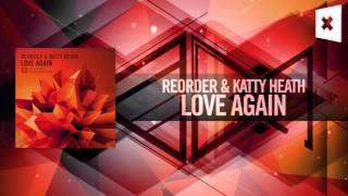 ReOrder & Katty Heath - Love Again (Amsterdam Trance)