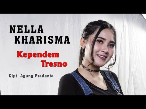 Nella Kharisma Kependem Tresno Official Music Video Youtube