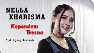 NELLA KHARISMA - KEPENDEM TRESNO (Official Music Video)