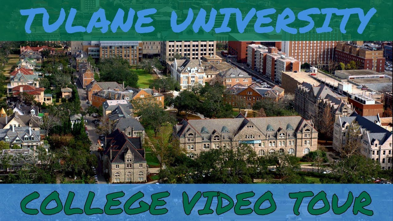 Tulane University Campus Tour