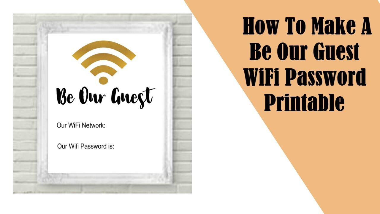 picture about Be Our Guest Printable titled How Toward Produce A Be Our Visitor WiFi Pword Printable - YouTube